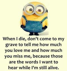 """42 Funny Quotes Of The Day """"Never let your friends feel lonely. Disturb them all the time."""" -- Funny Minions Friendship Quotes Of The Day Here are the best collection of Funny Minions Quotes and Funny pictures about daily life. Funny Minion Pictures, Funny Minion Memes, Minions Quotes, Funny Jokes, Hilarious, Minion Love Quotes, Minion Sayings, Cute Funny Quotes, Girly Quotes"""