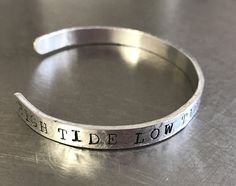 High tide low tide I'll be by your side customizable bracelet in aluminum or copper