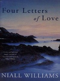 Four Letters of Love by Niall Williams Books To Read Before You Die, Books To Buy, Love Valentines, Online Gifts, My Happy Place, Love Letters, Reading Lists, Make Me Smile, Book Worms