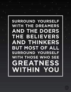 The people with whom you surround yourself should be a reflection of you and most of all people who support you with positivity and encouragement Life Quotes Love, Great Quotes, Quotes To Live By, Me Quotes, Motivational Quotes, Funny Quotes, Inspirational Quotes, Truth Quotes, Quote Life