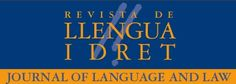 Publicat el número 59 de la 'Revista de Llengua i Dret, Journal of Language and Law'