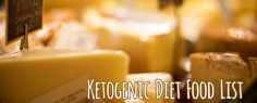 ORIGINAL PINNER SAYS: A ketogenic diet food list that will make your grocery shopping super easy!