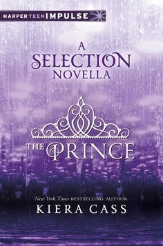 The Prince by Kiera Cass. Rating <3 <3 <3