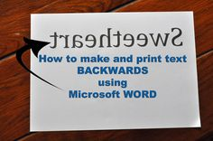 How To Print Backwards!!   Newly Antique