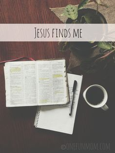 Jesus Finds Me: After My Quiet Time