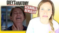 GREY'S ANATOMY SCANDALS REVEALED!