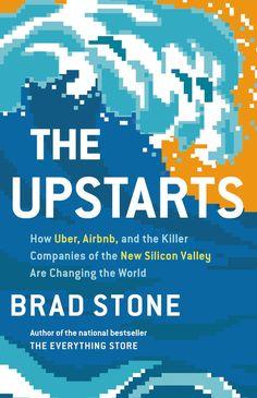 The Upstarts - Brad Stone - Book - BookPedia. The Upstarts - Brad Stone e-book, synopsis, review..