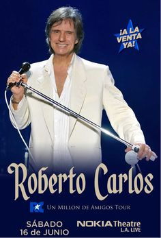 Roberto Carlos Roberto Carlos is coming to Los Angeles on June 16th at the Nokia Theater and we are giving you a chance to win tickets courtesy of AEG Live. (see full sweepstakes rules). Sweepstakes ends 10:00 p.m. PST 6/12/12.