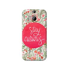 Stay Curious HTC One M8 Case from Cyankart