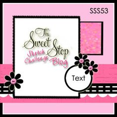 The Sweet Stop: SSS52