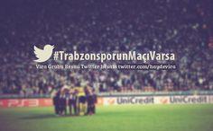 Trabzonspor'un maçı varsa...