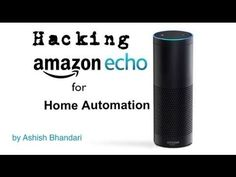Amazon Echo Home Automation Hack #homeautomation