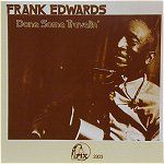 Attempt to assemble a complete list of Frank Edwards records Frank Edwards, Sonny Boy, John Lee Hooker, Old Trains, Tommy Lee, Country Boys, Cover Photos, Illustration, Country Guys