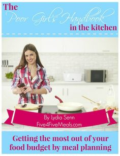 Free EBOOK~ The Poor Girl's Handbook to the Kitchen has ideas for meal planning on a tight budget, how to meal plan, printables to help you meal plan and a few recipes for sauces and seasonings.