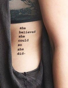 Words change your perspective and inspire you to do amazing things. Nothing is more moving than a perfect quote that encapsulates a sentiment that means something special to you. We've rounded up some of the most beautiful and motivational quote tattoos that will change your life for the better.