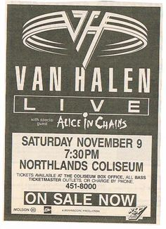 Van Halen with Alice In Chains Nov. Pops Concert, Concert Flyer, Rock & Pop, Rock And Roll, Van Halen Album Covers, Vintage Concert Posters, Poster Vintage, Tour Posters, Music Posters