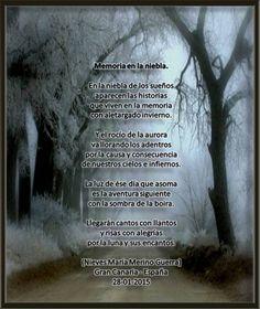 Memoria en la niebla - Inspiração : Dely- Arte de Marsoalex - Poetas e Escritores do Amor e da Paz