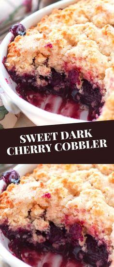 Easy To Make Desserts, Unique Desserts, Crumble Recipe, Sweet Cherry Cobbler Recipe, Blackberry Cobbler, Delicious Deserts, Yummy Food, Pie Dessert, Dessert Recipes