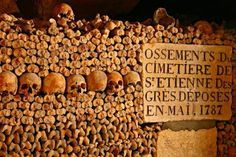 European Ghosts and Hauntings: The Catacombs of Paris (l'Ossuaire Municipal) - Paris, France