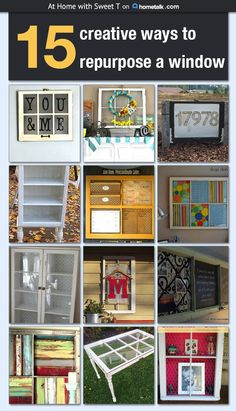 Oh really? 15 Creative Ways to Repurpose a Window ...always something great from Hometalk