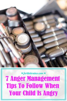 7 Anger Management Tips To Follow When Your Child Is Angry #parentingtips