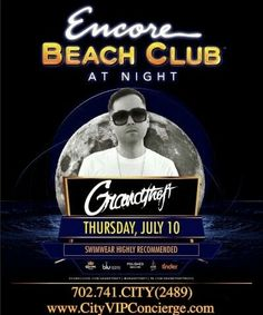 Encore Beach Club Las Vegas at Night with Grandtheft Thursday July 10th. Contact 702.741.2489 City VIP Concierge for Table and Bottle Service, Tickets, VIP Services and the BEST of everything Fabulous Thursday Nights in Las Vegas!!! #EncoreBeachClub #VegasPoolParties #VegasNightclubs #LasVegasBottleService #CityVIPConcierge #ThursdayNightLasVegas *CALL OR CLICK TO BOOK* www.CityVIPConcierge.com