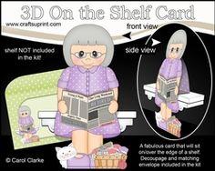 3D On The Shelf Card Kit - Dorene Is Happily Retired