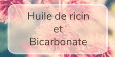 Huile de ricin et bicarbonate pour une peau en pleine forme