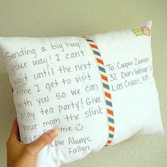 Send a postcard pillow as a you substitute for cuddle times.