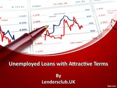 Best deals on loans for unemployed people  Want the loans for your personal…