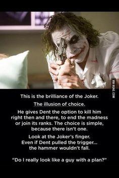Joker's Brilliance.