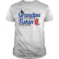grandpa is my neme fishing is my game