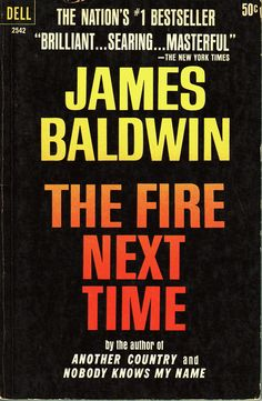 The Fire Next Time By James Baldwin - FUNK GUMBO RADIO: http://www.live365.com/stations/sirhobson and http://twitter.com/FUNKGUMBO