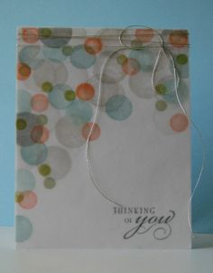 thinking of you card by Cornelia . DIY bokeh (stamped dots randomly on white CS; repeated on vellum; attached vellum to CS with vellum glue) Card Making Inspiration, Making Ideas, Cool Cards, Diy Cards, Card Making Techniques, Card Tutorials, Copics, Sympathy Cards, Paper Cards