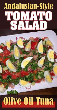 Pipirrana is a summery, tomato-centric salad from Andalusia in southern Spain. This version includes tuna, and hard-cooked eggs, making the dish hearty enough to be a satisfying main course. Chopped Salad, Gazpacho, Tomato Salad, Andalusia, The Dish, Tuna, Spain, Southern, Eggs