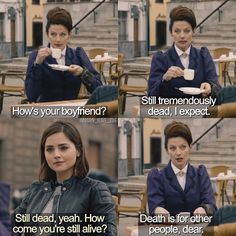 Doctor Who season 9- Rather liking the Clara/Missy exchanges.
