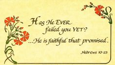 The Lord Jesus is faithful, even when we're not.