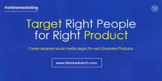 target right people for right products on social media pages - online marketing quotes