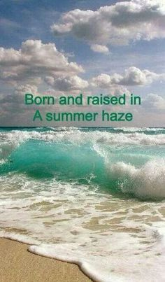 That pretty much sums it up! I am and always will be a VALLEY GIRL! Born in California moved to Nevada 28 yrs ago! But I still miss the Beach and Ocean!