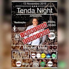 Hoje Esperamos Vocês no Tenda Night - Maykel Maia e Banda.