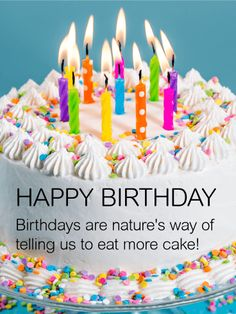 Eat More Cake! Happy Birthday Card: What could be better than a delicious-looking, candle-topped cake to wish someone a happy birthday? This bright, fun, happy birthday card was designed to remind a special person in your life that this day is all about them! The message is short but sweet; a sentimental way to express how you feel while bringing a little extra fun to their big celebration.