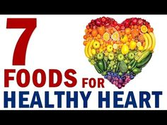7 Foods For A Healthy Heart To Prevent Diseases & Blockages.