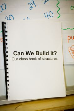 "Create a class book of real life structures to ""build"" together"