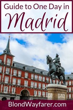 One Day in Madrid: A 24 Hour Guide to Spain's Capital Top Europe Destinations, Europe Travel Guide, Spain Travel, Ibiza Spain, Malaga Spain, San Sebastian Spain, Cordoba Spain, Madrid Travel, Spain Culture