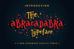The Abracadabra Typeface By Fusion Labs