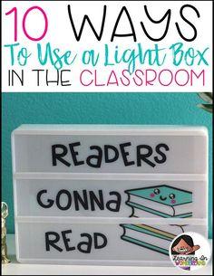10 Ways to use a Light Box in the classroom-Light Box Tips, Tricks, and Ideas Classroom Setting, Classroom Setup, Classroom Design, Future Classroom, School Classroom, Classroom Organization, Dinosaur Classroom, Classroom Quotes, Primary Classroom