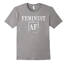8a1c36fc5 Feminist AF Funny Female Feminism Women's Rights T-Shirt Swat Police,  Military Police,