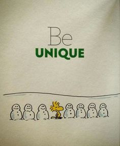 Be Unique.Woodstock Sitting on the Middle of a Group of Snowmen Peanuts Gang, Peanuts Cartoon, Charlie Brown And Snoopy, Peanuts Quotes, Snoopy Quotes, Snoopy Love, Snoopy And Woodstock, Funny Quotes, Life Quotes