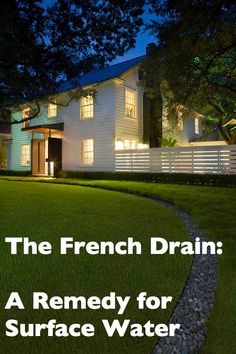 The French Drain: A remedy for surface water #frenchdrain