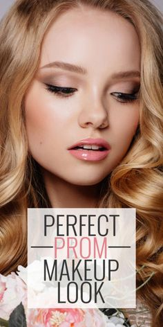 Ideas for the Perfect Prom Makeup Look